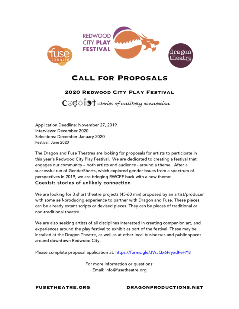 Call for Proposals. Contact info@fusetheatre.org for details.