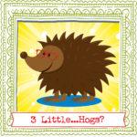 Three Little Hogs