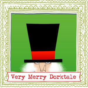 A Very Merry Dorktale