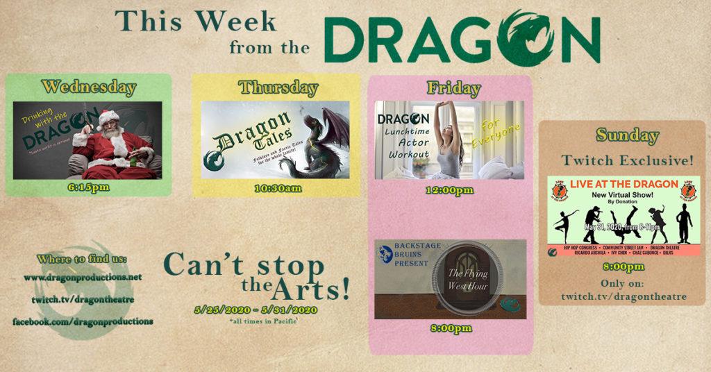 This week at Dragon May 25